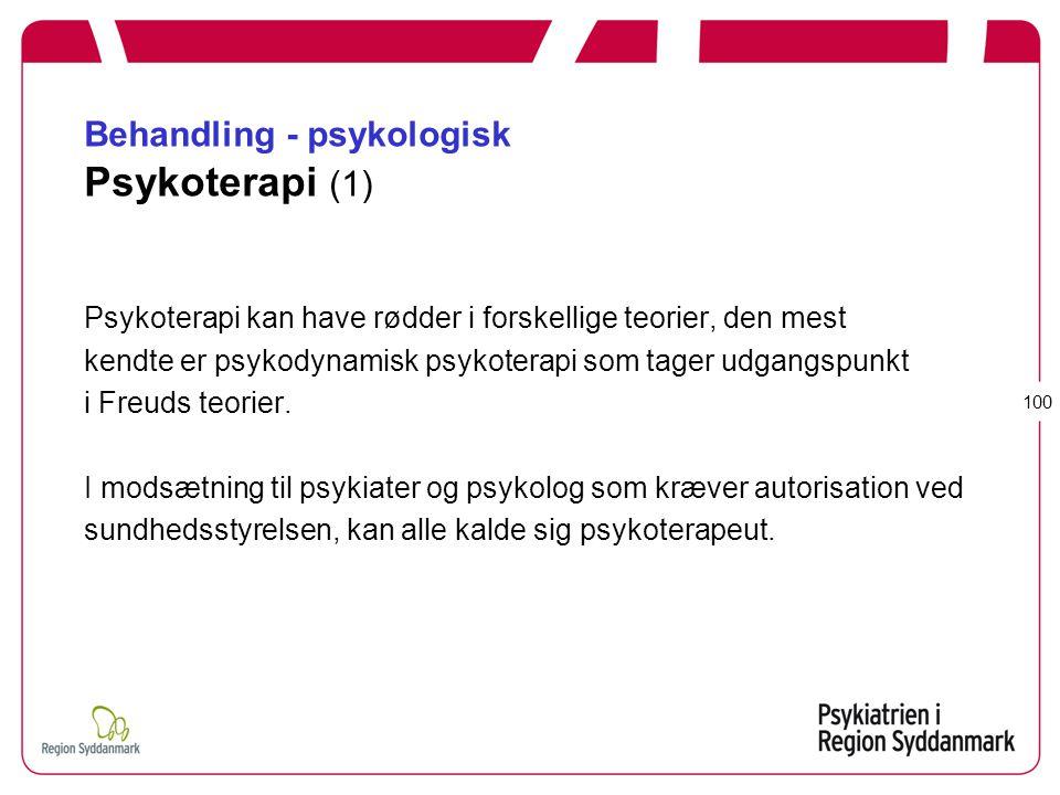 Behandling - psykologisk Psykoterapi (1)