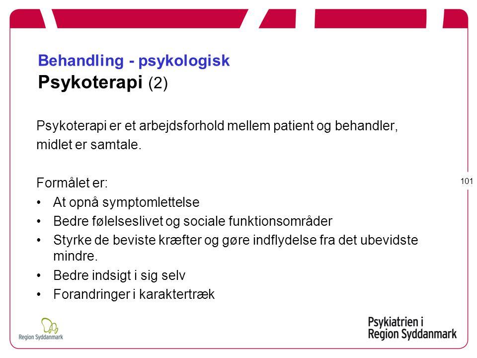 Behandling - psykologisk Psykoterapi (2)