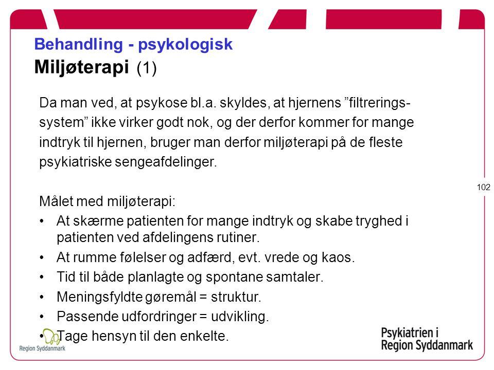 Behandling - psykologisk Miljøterapi (1)