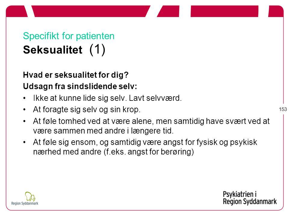 Specifikt for patienten Seksualitet (1)