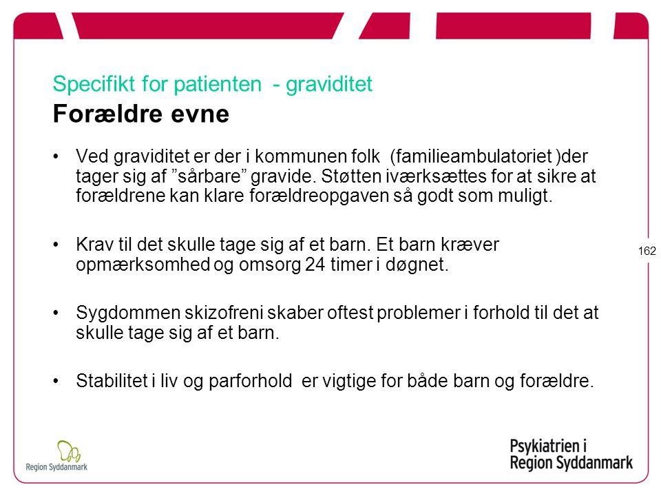 Specifikt for patienten - graviditet Forældre evne