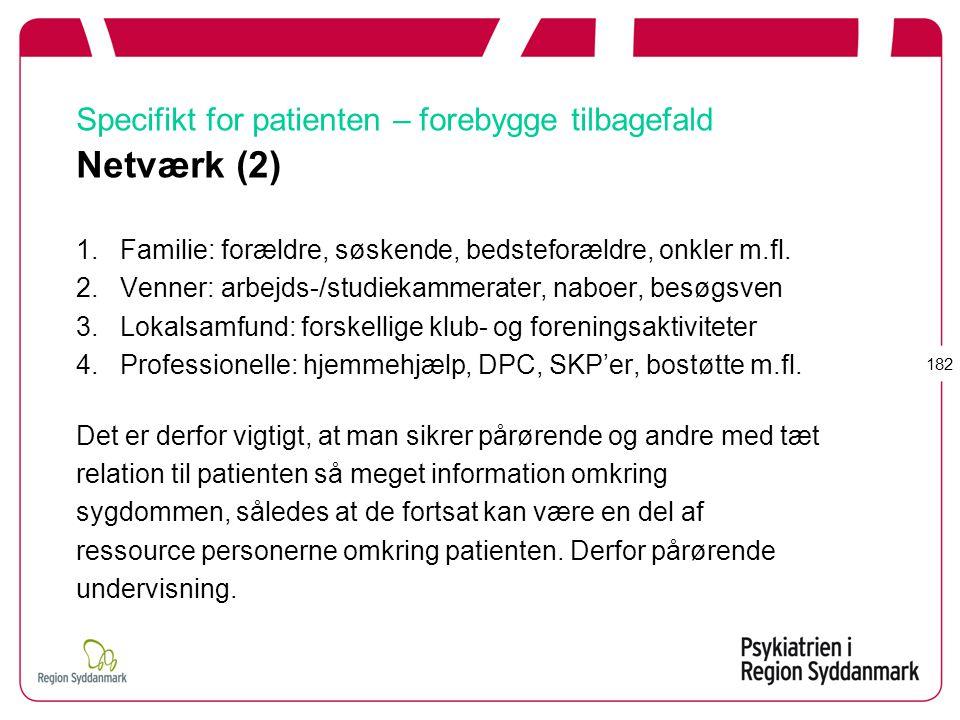 Specifikt for patienten – forebygge tilbagefald Netværk (2)