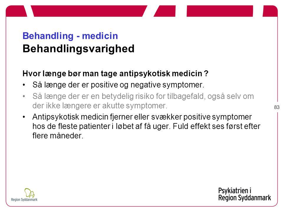 Behandling - medicin Behandlingsvarighed