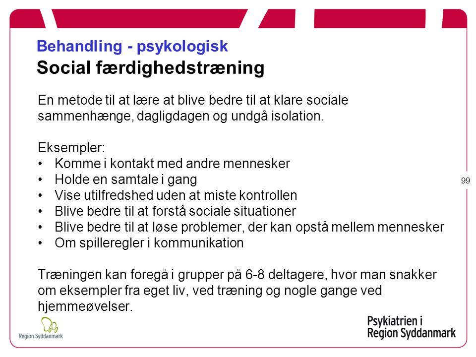 Behandling - psykologisk Social færdighedstræning