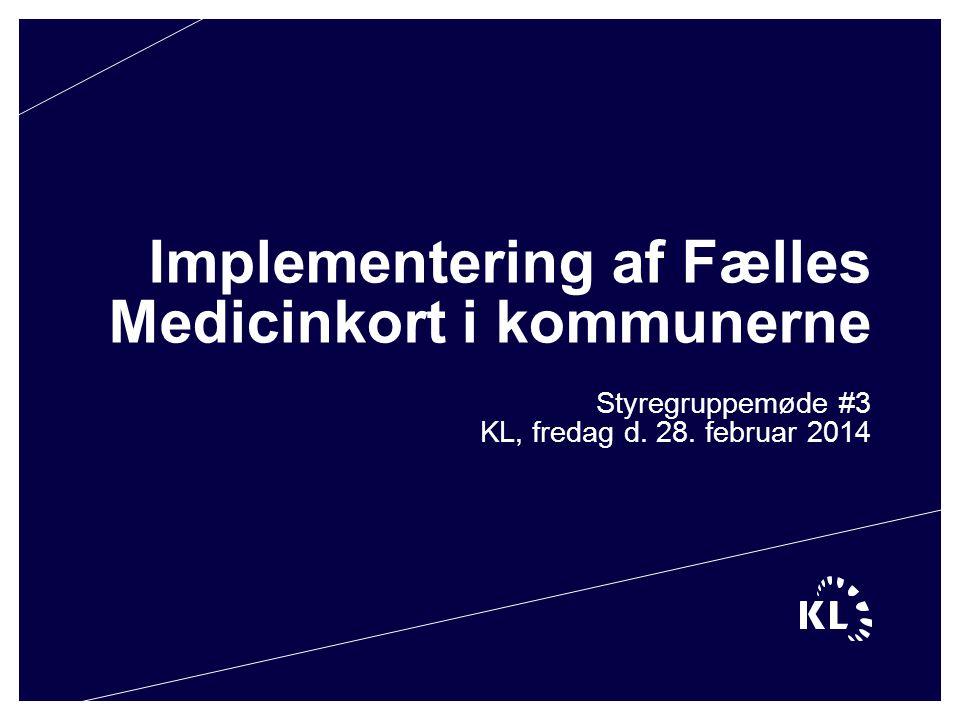 Implementering af Fælles Medicinkort i kommunerne