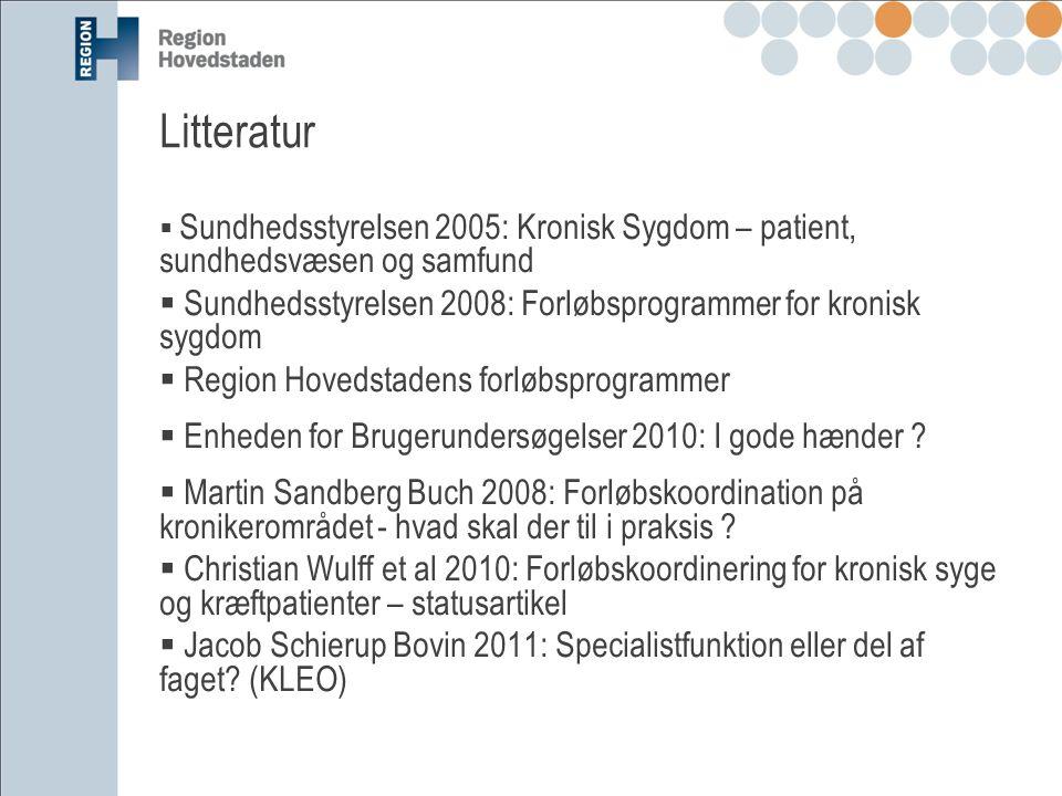Litteratur Sundhedsstyrelsen 2005: Kronisk Sygdom – patient, sundhedsvæsen og samfund. Sundhedsstyrelsen 2008: Forløbsprogrammer for kronisk sygdom.