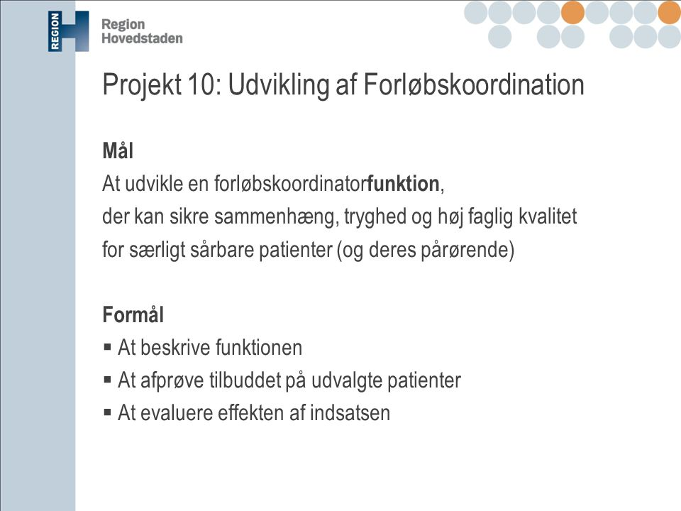 Projekt 10: Udvikling af Forløbskoordination