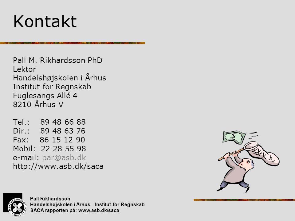 Kontakt Pall M. Rikhardsson PhD Lektor Handelshøjskolen i Århus