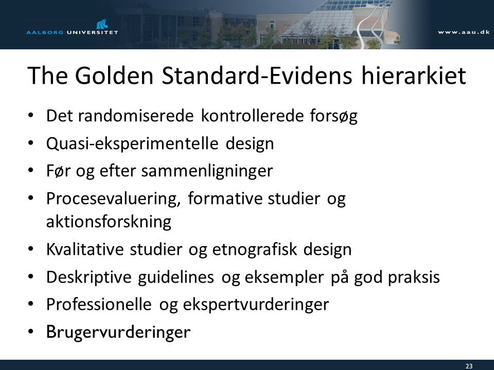 The Golden Standard-Evidens hierarkiet