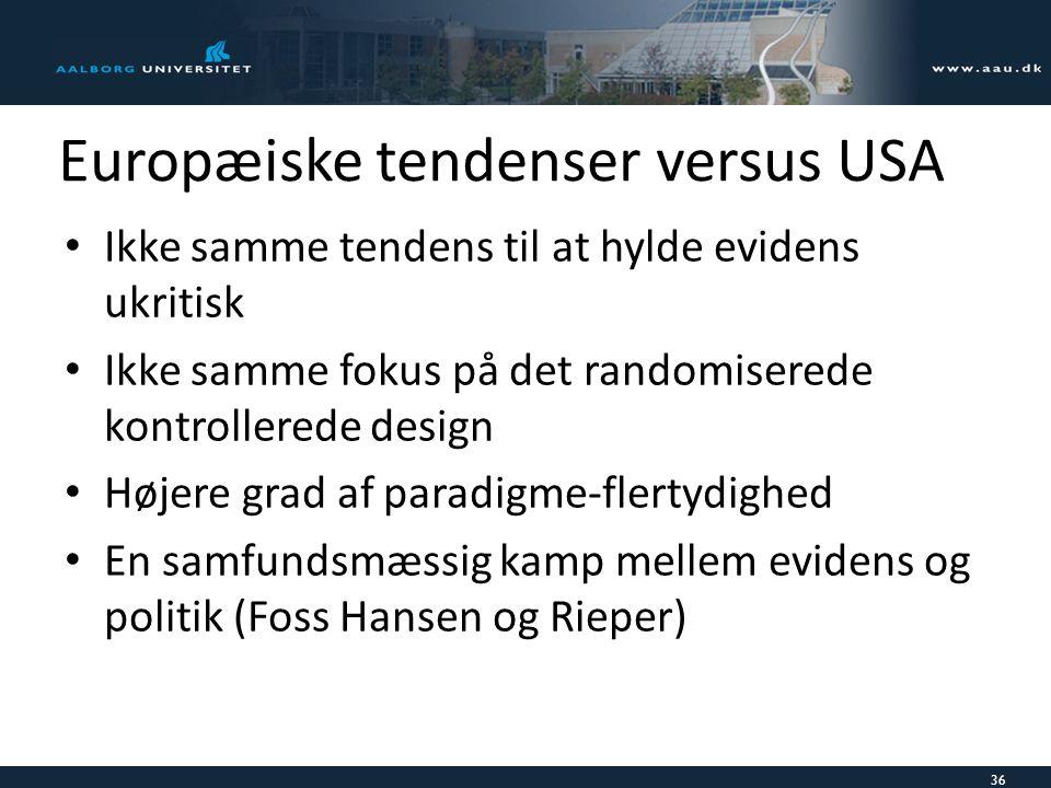 Europæiske tendenser versus USA
