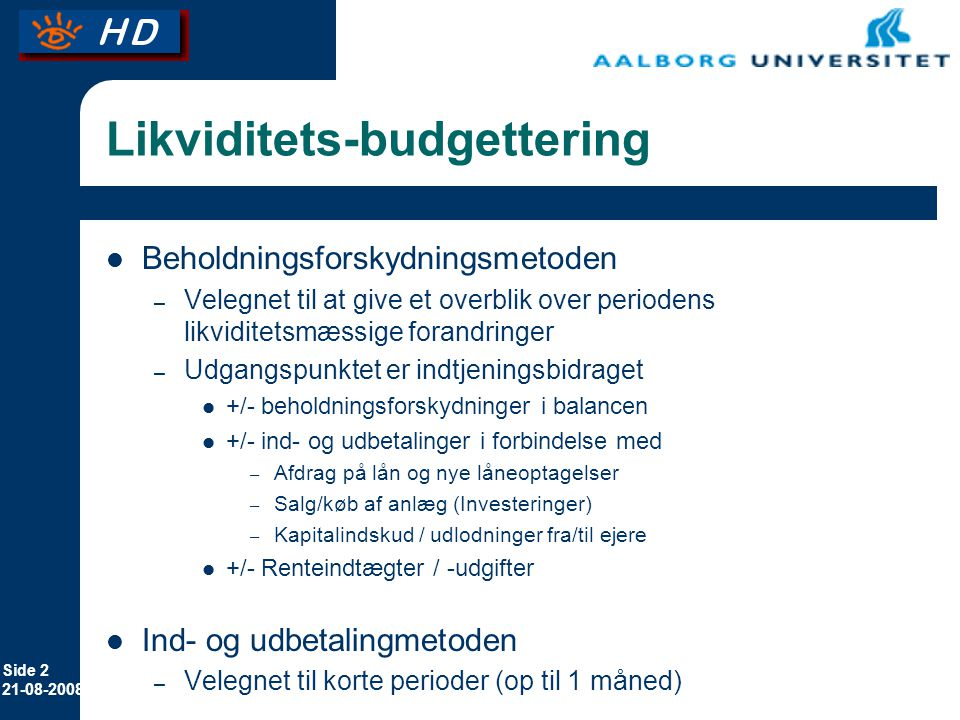 Likviditets-budgettering