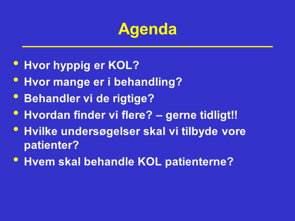 Agenda Hvor hyppig er KOL Hvor mange er i behandling