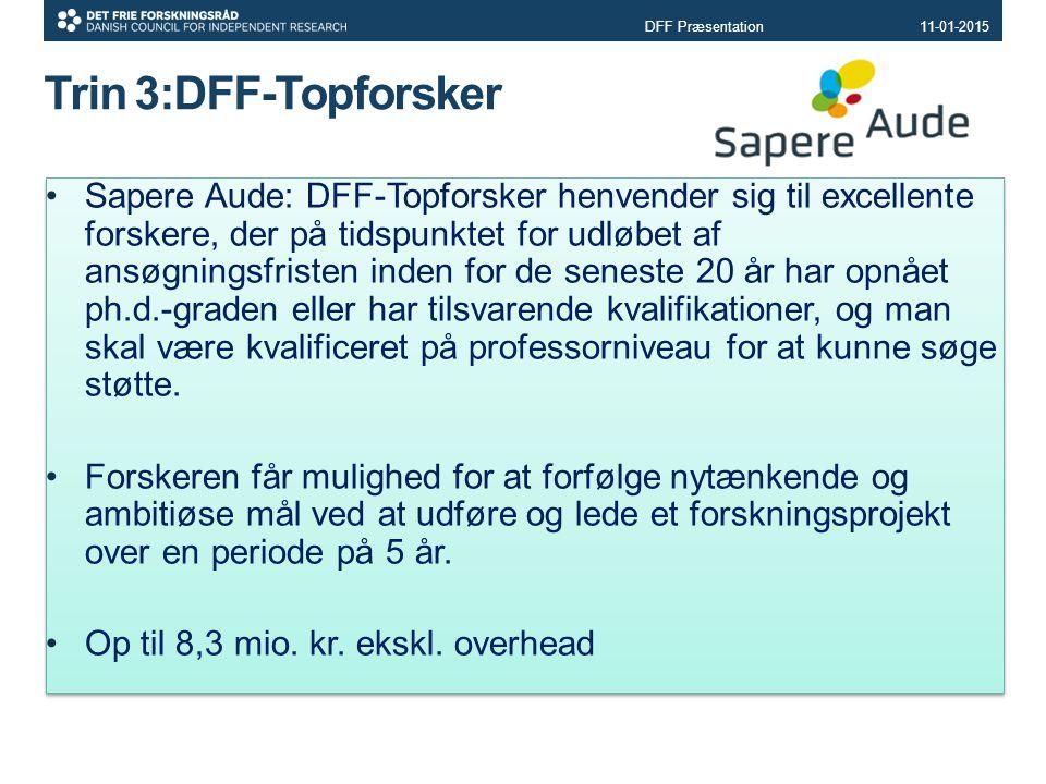 DFF Præsentation 08-04-2017. Trin 3:DFF-Topforsker.
