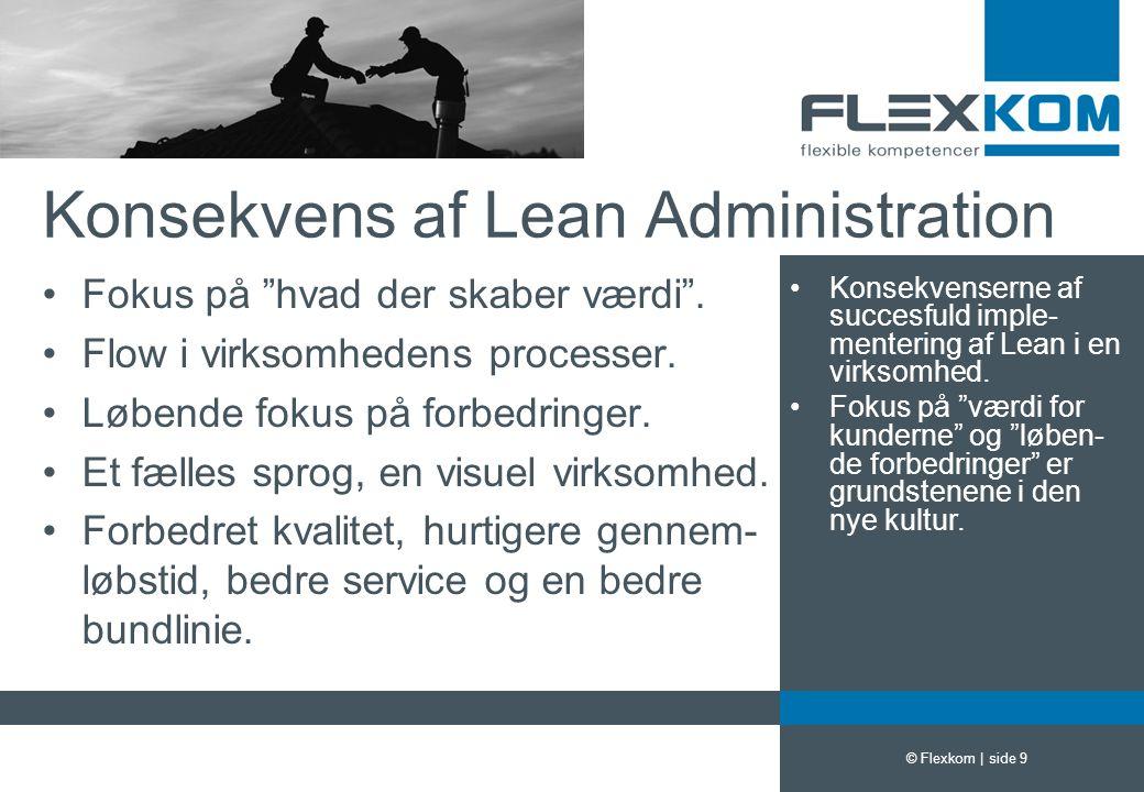 Konsekvens af Lean Administration