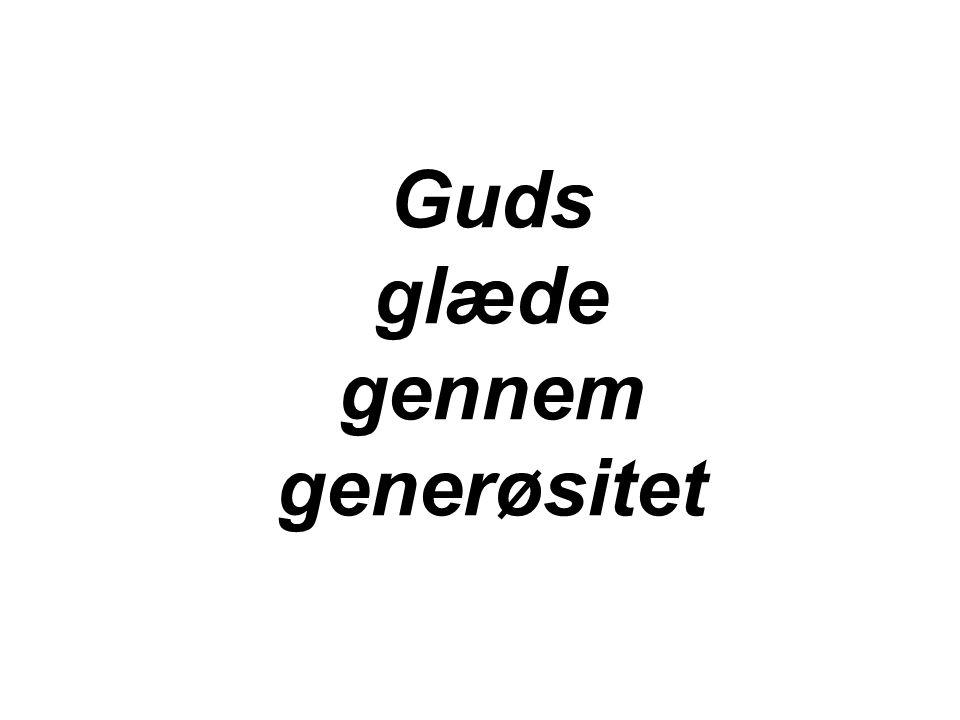Guds glæde gennem generøsitet