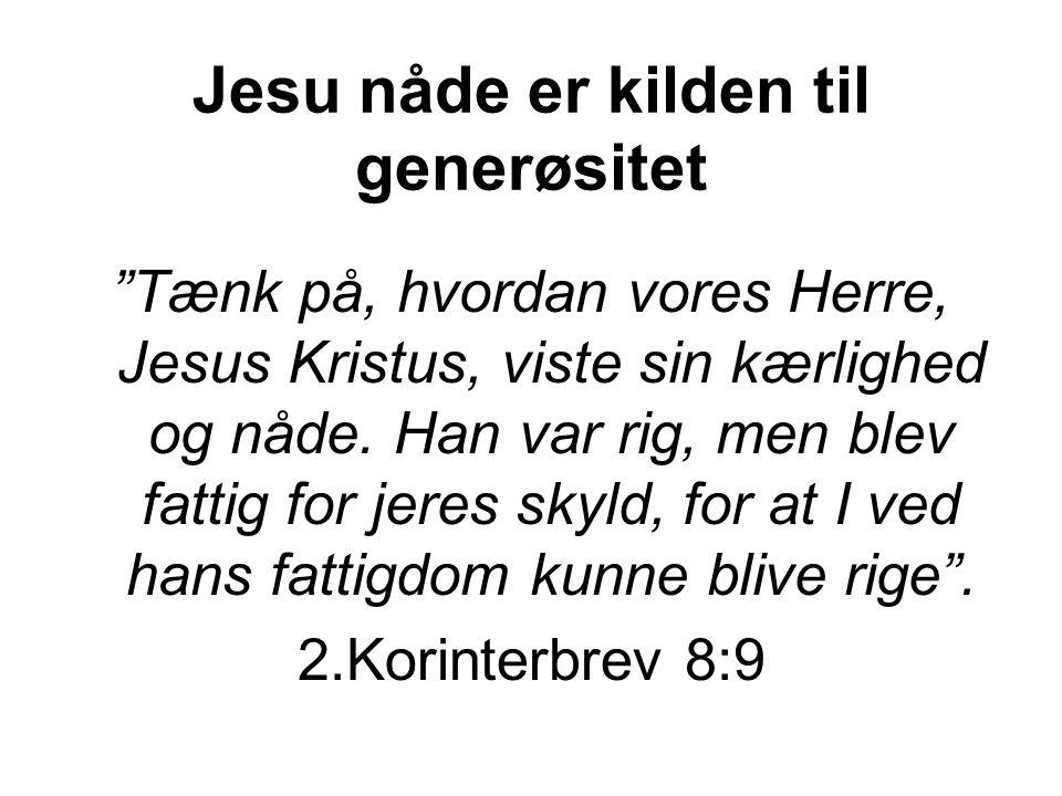 Jesu nåde er kilden til generøsitet