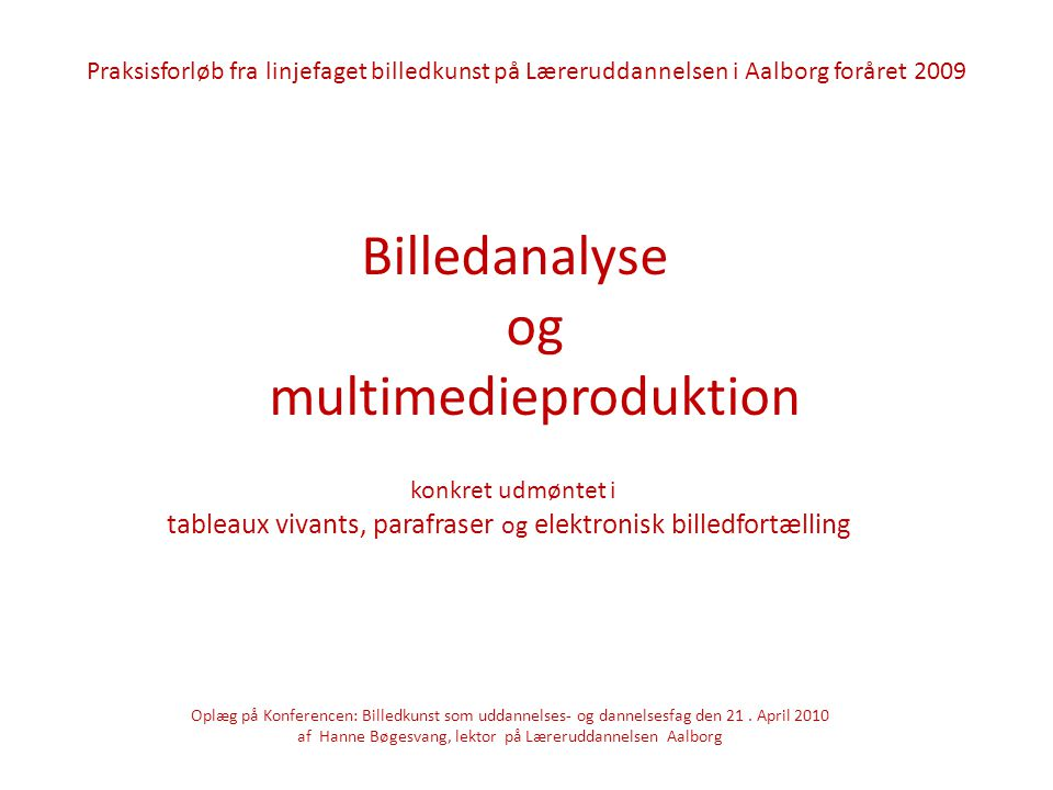 Billedanalyse og multimedieproduktion