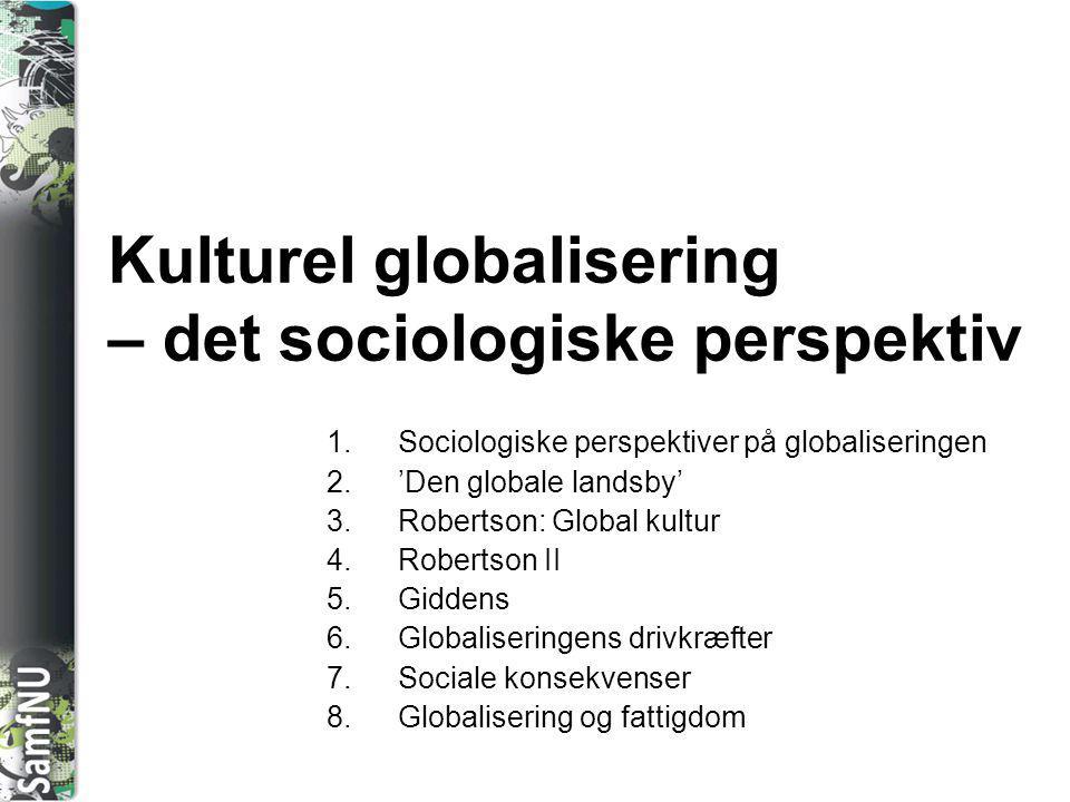 Kulturel globalisering – det sociologiske perspektiv