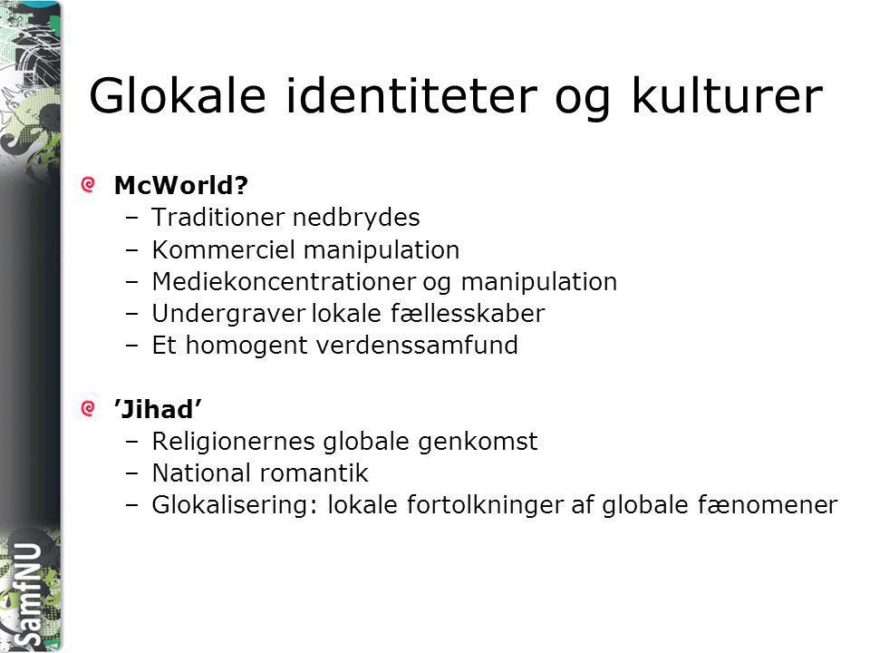 Glokale identiteter og kulturer