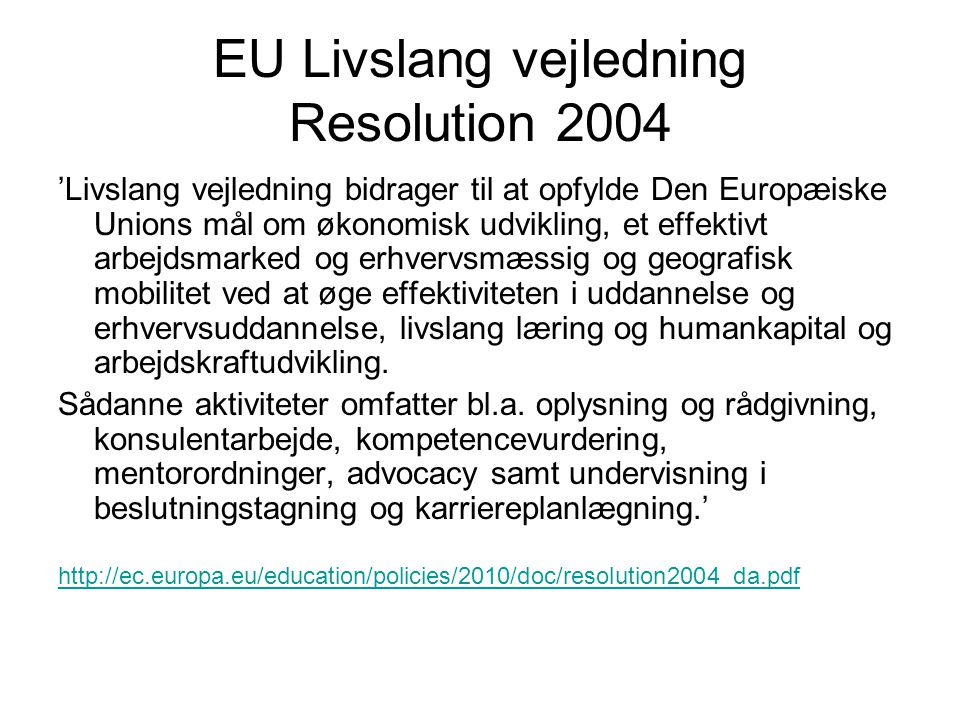 EU Livslang vejledning Resolution 2004