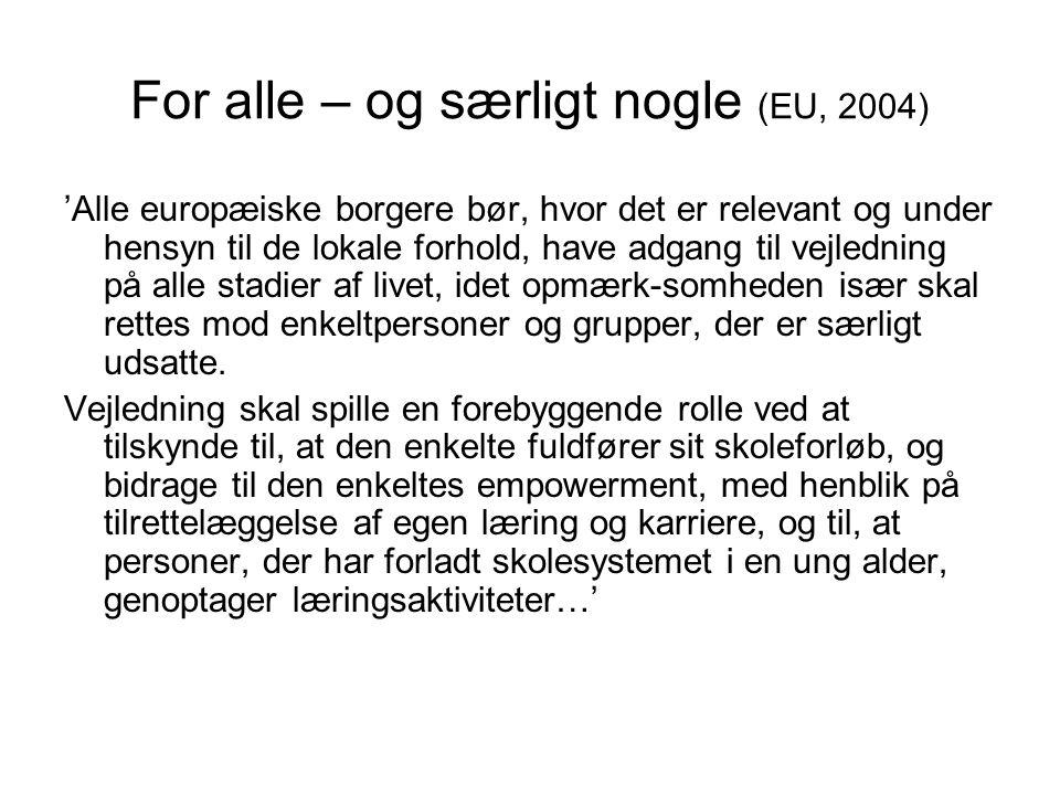 For alle – og særligt nogle (EU, 2004)
