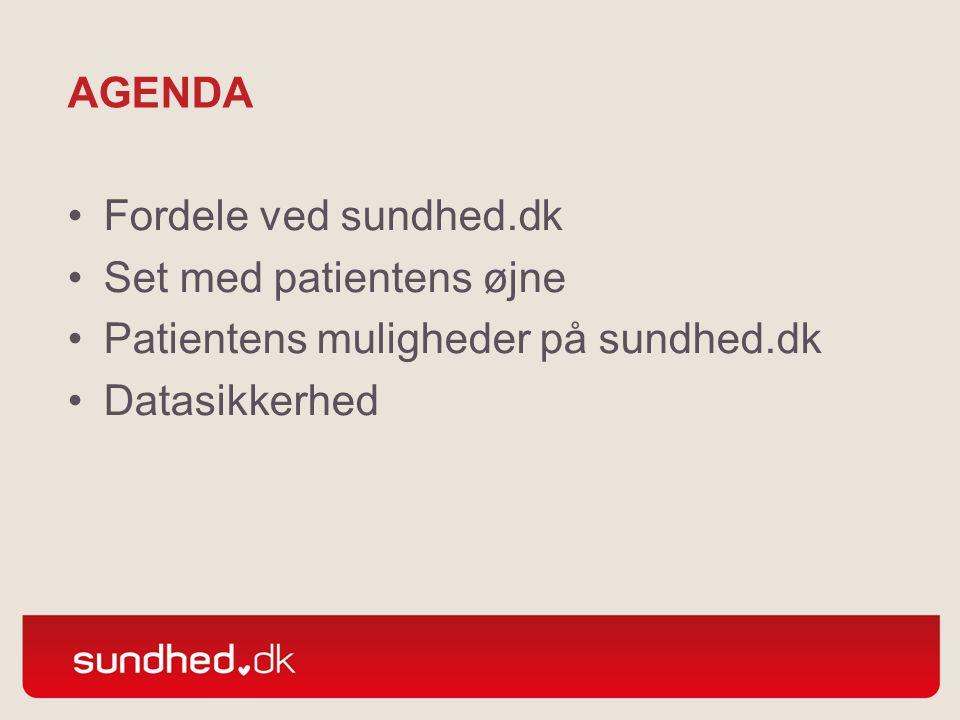agenda Fordele ved sundhed.dk. Set med patientens øjne.