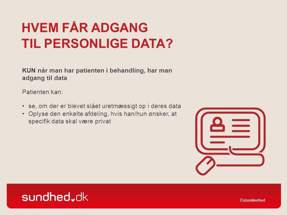 Hvem får adgang til personlige data