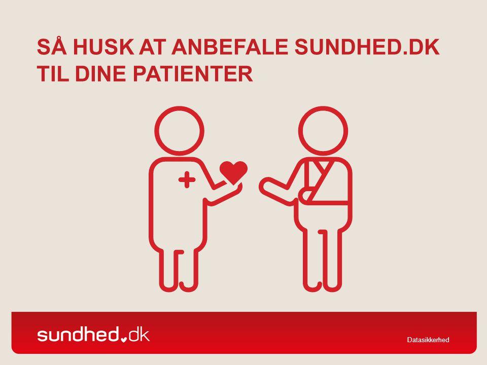 Så husk at anbefale sundhed.dk til dine patienter