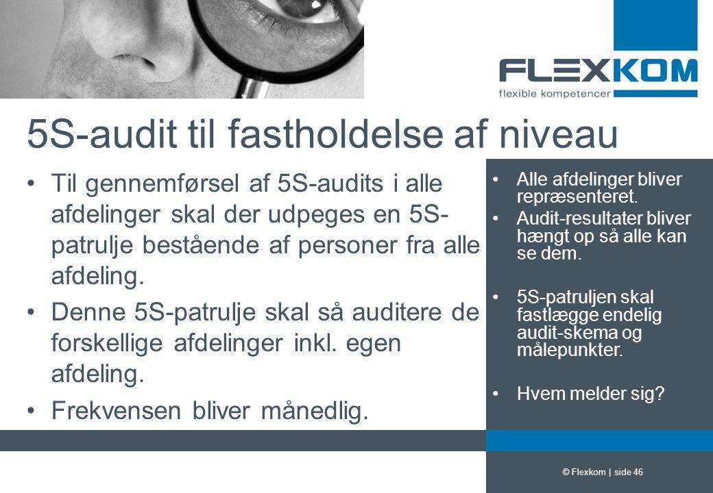 5S-audit til fastholdelse af niveau