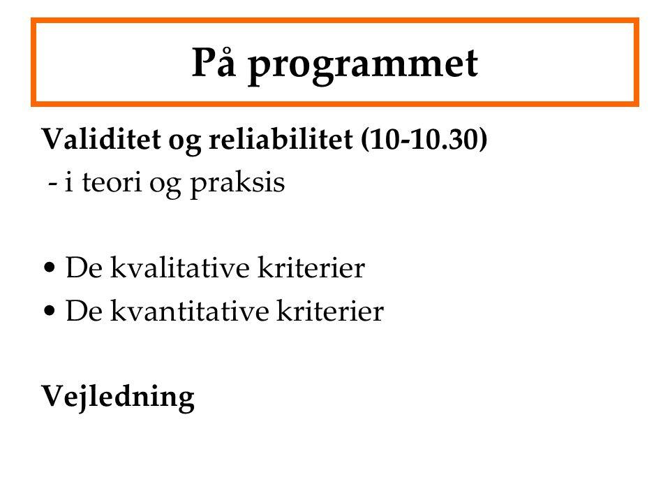 På programmet Validitet og reliabilitet (10-10.30)