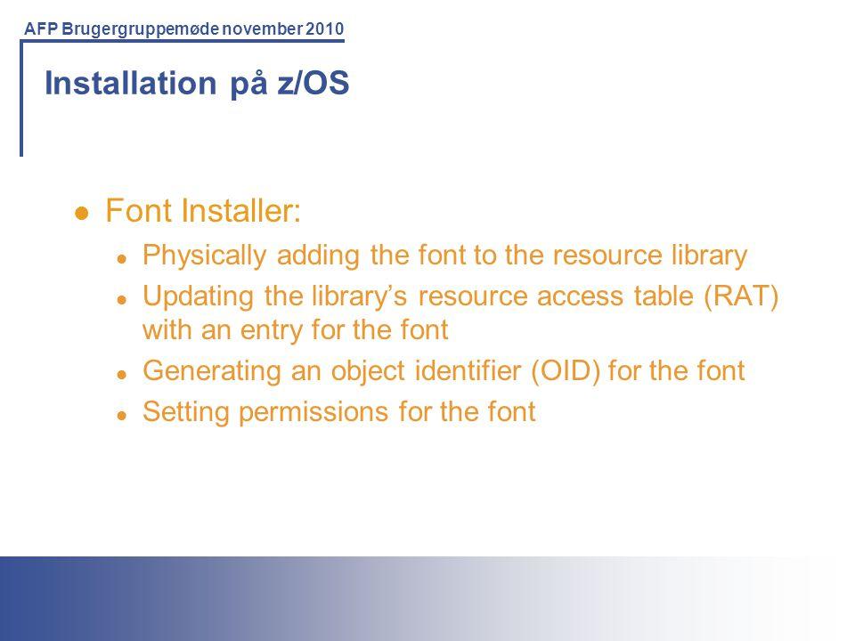 Installation på z/OS Font Installer: