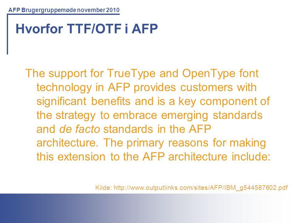 Hvorfor TTF/OTF i AFP
