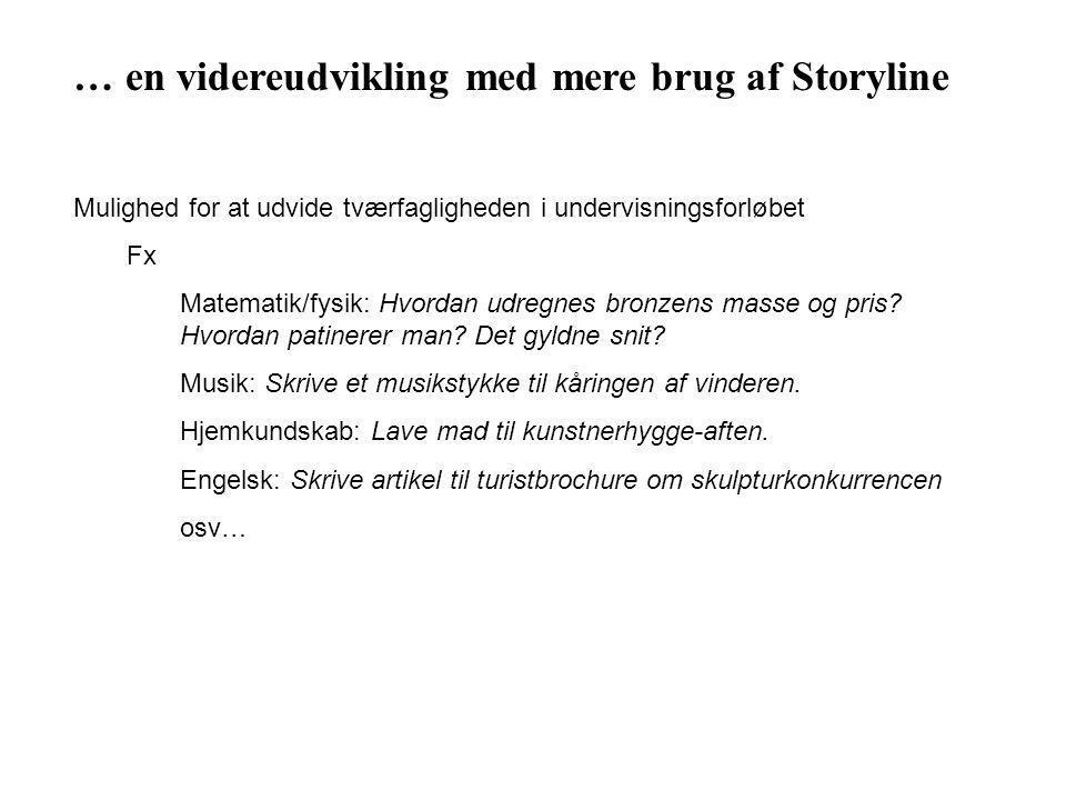 … en videreudvikling med mere brug af Storyline