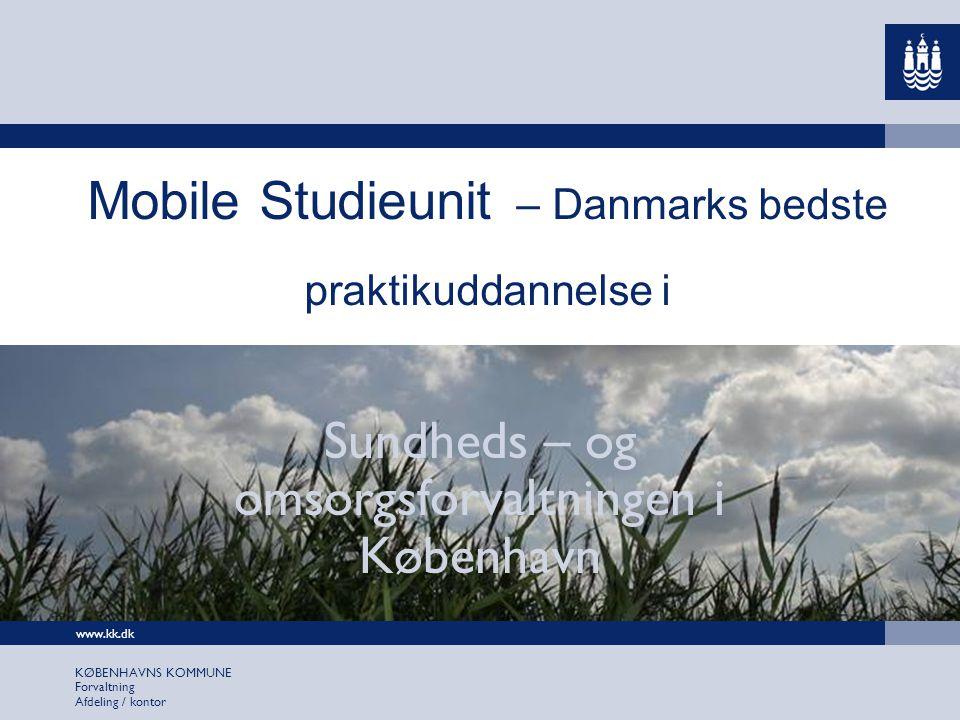 Mobile Studieunit – Danmarks bedste praktikuddannelse i