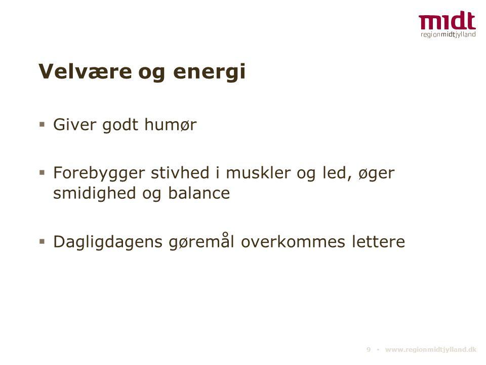 Velvære og energi Giver godt humør