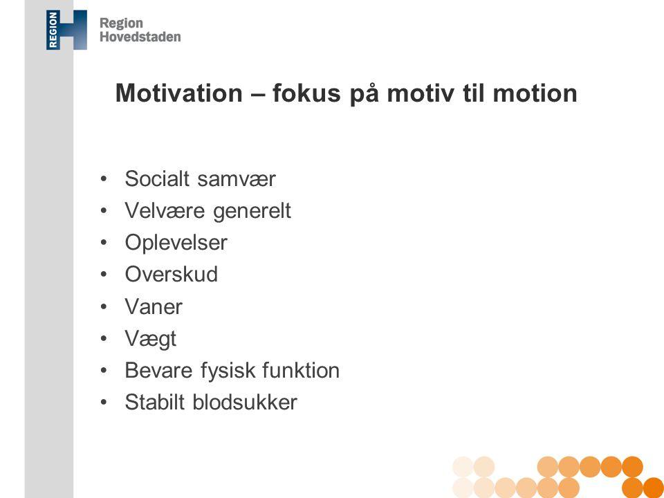 Motivation – fokus på motiv til motion