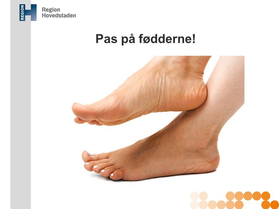 Pas på fødderne! Kommentar: