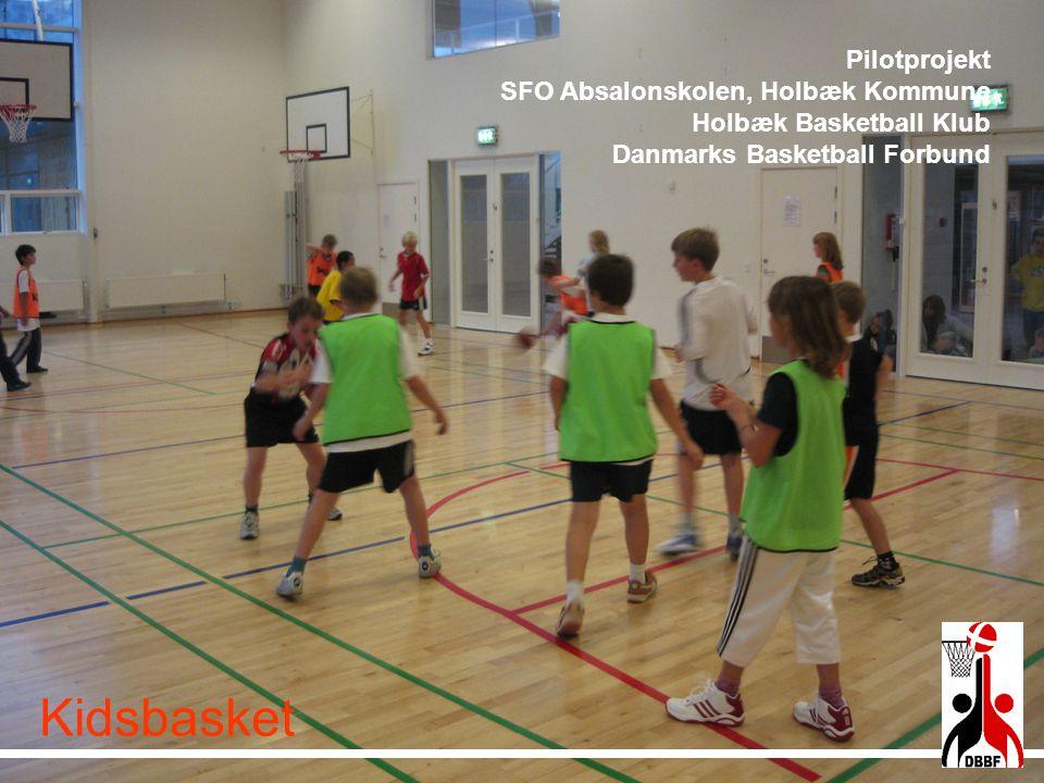 Kidsbasket Pilotprojekt SFO Absalonskolen, Holbæk Kommune
