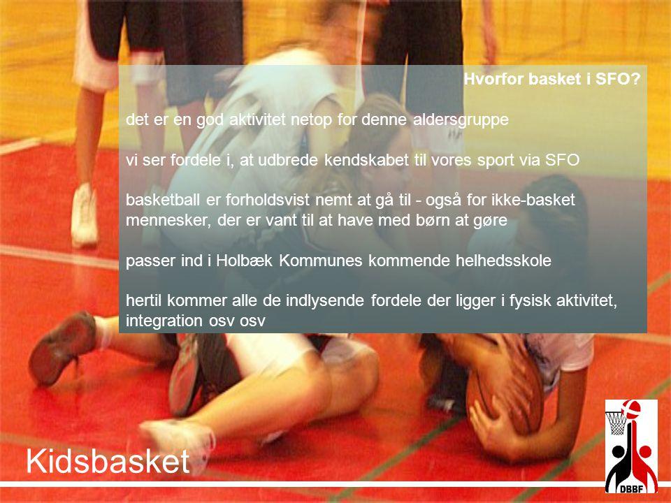 Kidsbasket Hvorfor basket i SFO
