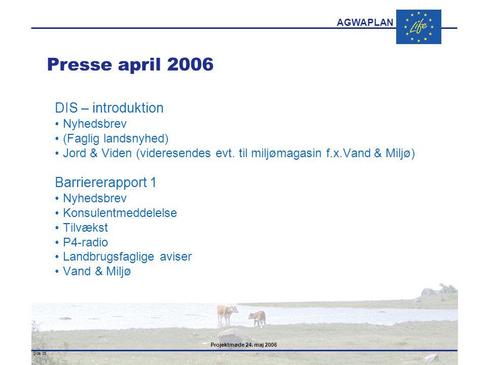 Presse april 2006 DIS – introduktion Barriererapport 1 Nyhedsbrev