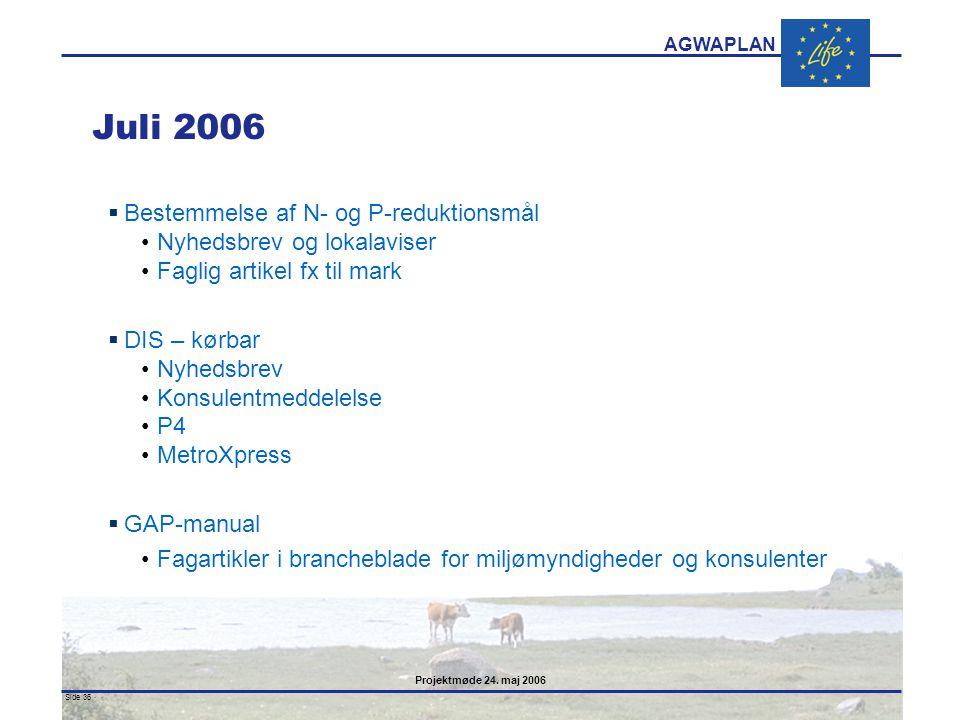 Juli 2006 Bestemmelse af N- og P-reduktionsmål