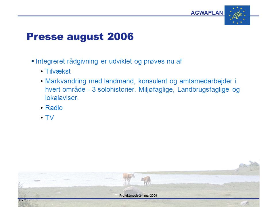 Presse august 2006 Integreret rådgivning er udviklet og prøves nu af