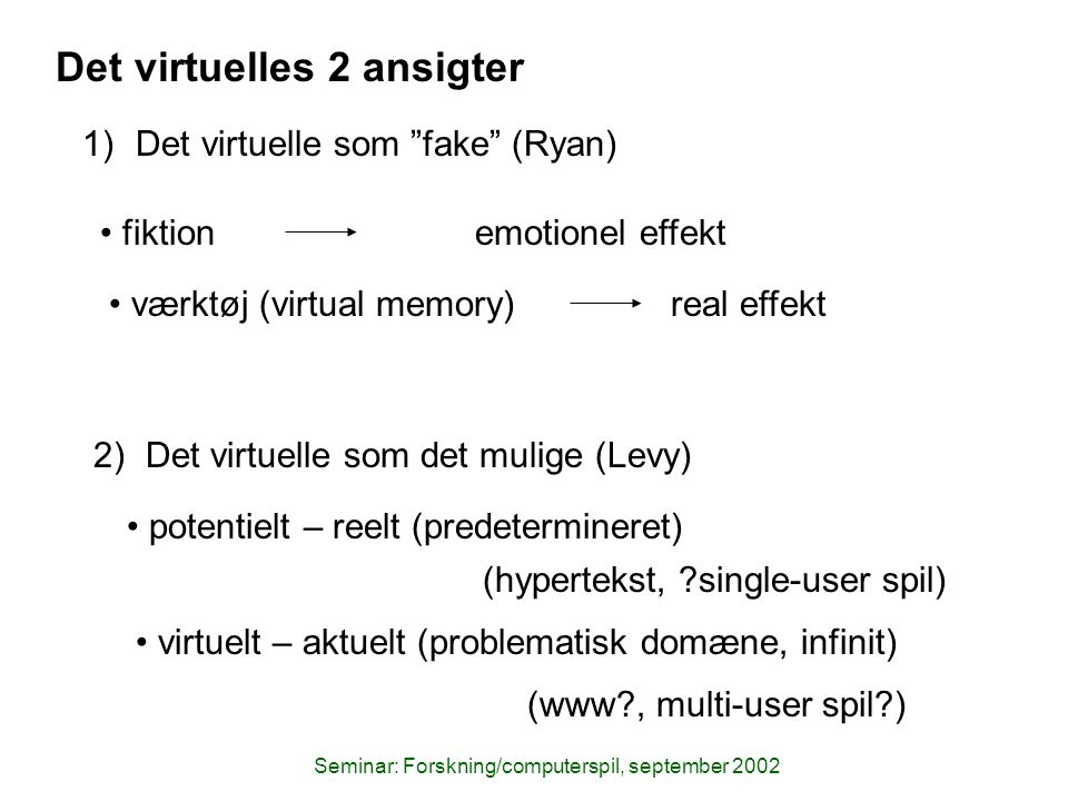 Seminar: Forskning/computerspil, september 2002