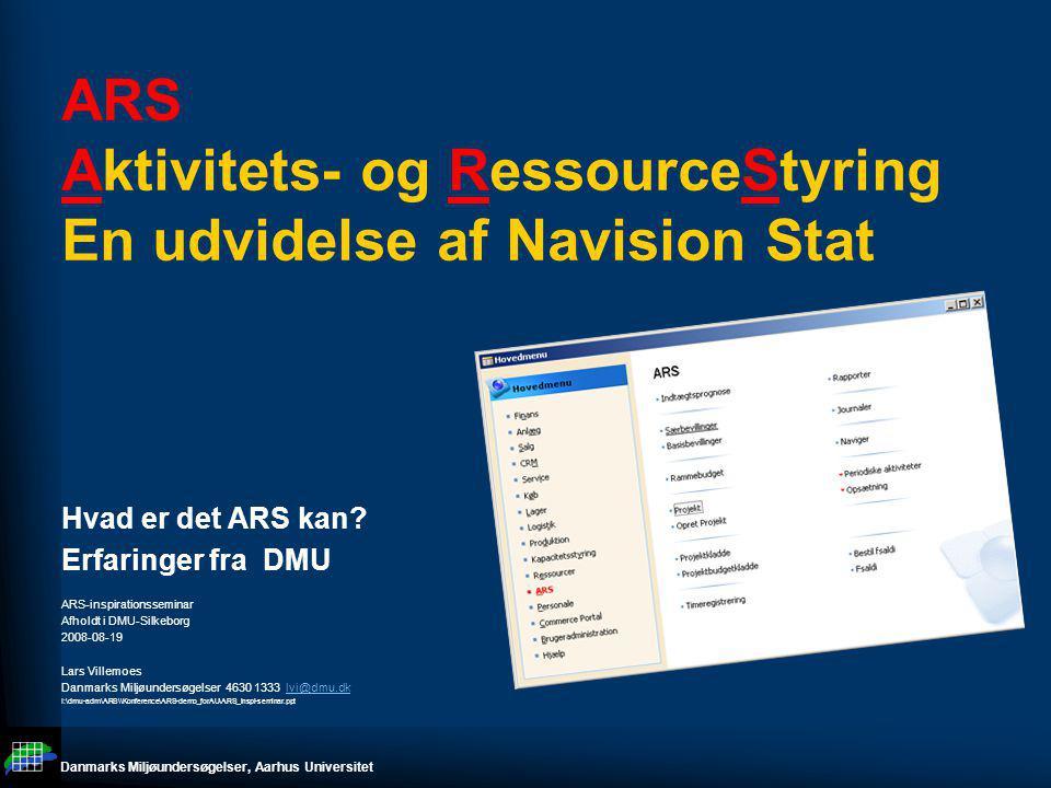 ARS Aktivitets- og RessourceStyring En udvidelse af Navision Stat