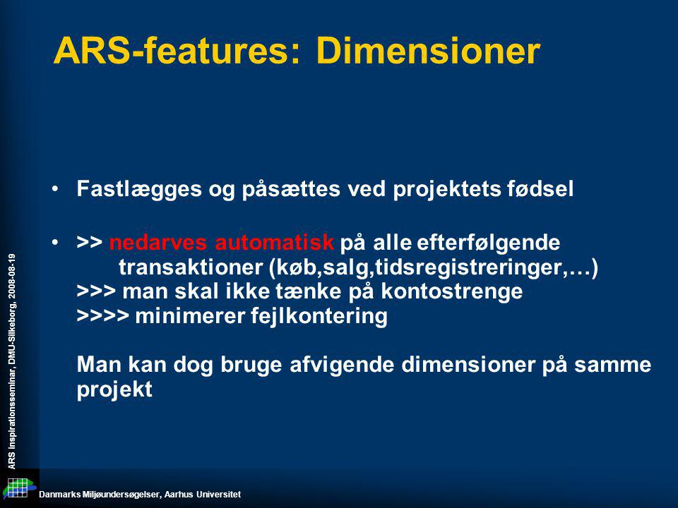ARS-features: Dimensioner