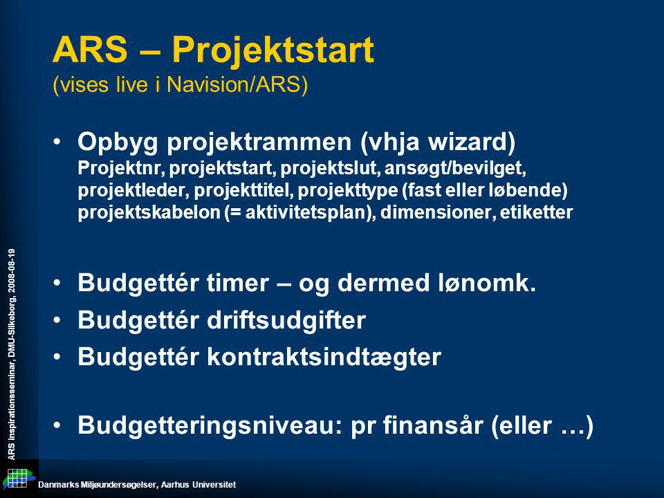 ARS – Projektstart (vises live i Navision/ARS)