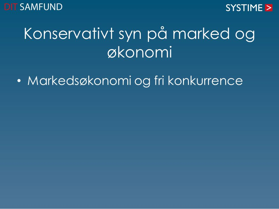 Konservativt syn på marked og økonomi