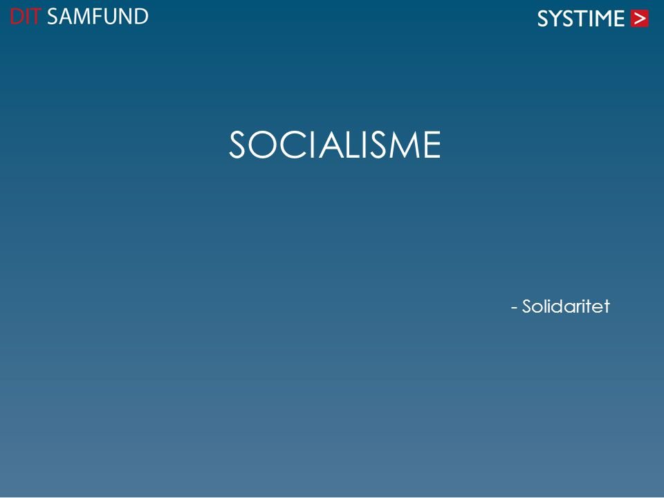 Socialisme - Solidaritet