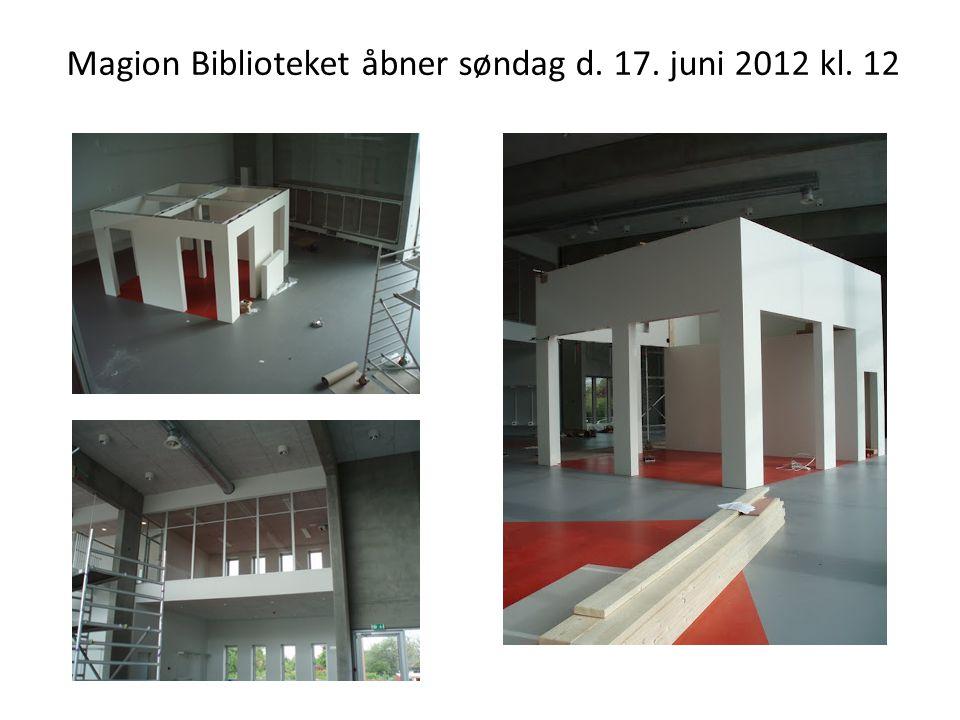 Magion Biblioteket åbner søndag d. 17. juni 2012 kl. 12