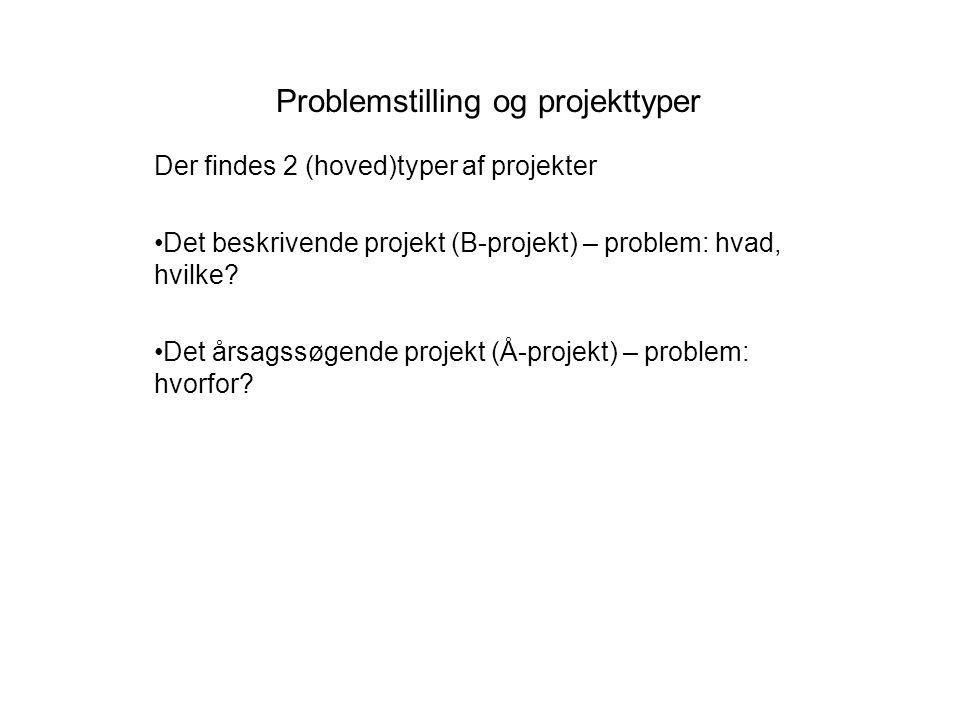 Problemstilling og projekttyper